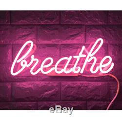 Breathe Glass Neon light Sign Beer Bar Store Garage Party Pub Display 16x6